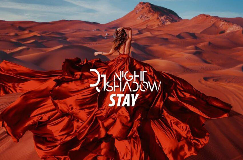 NightShadow – Stay (Original Mix)